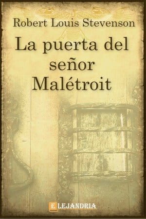 La puerta del señor Malétroit de Robert Louis Stevenson