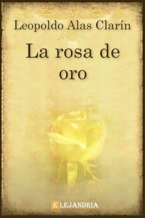 La rosa de oro de Alas Clarín, Leopoldo