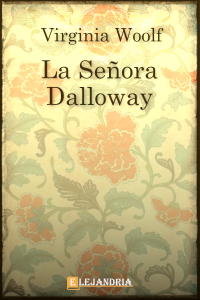 La señora Dalloway de Woolf, Virginia