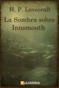 La sombra sobre Innsmouth de H. P. Lovecraft