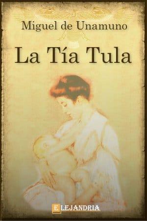 Descargar La tía Tula de Unamuno, Miguel