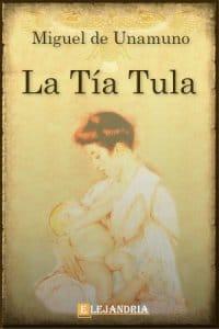 La tía Tula de Unamuno, Miguel