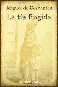 Descargar La tía fingida de Cervantes, Miguel