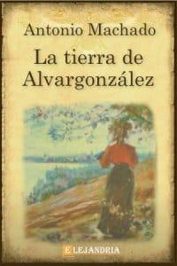Descargar La tierra de Alvargonzález de Machado, Antonio