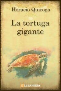 La tortuga gigante de Horacio Quiroga