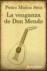 Descargar La venganza de Don Mendo de Pedro Muñoz Seca