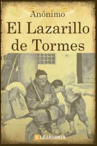 La vida de Lazarillo de Tormes de Anónimo