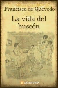La vida del Buscón de De Quevedo, Francisco