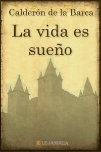 La vida es sueño de Calderón de la Barca, Pedro
