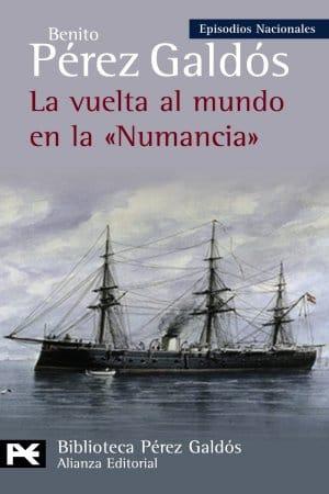 La vuelta al mundo en la Numancia de Benito Pérez Galdós