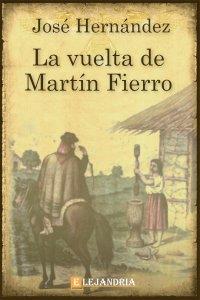La vuelta de Martín Fierro de José Hernández