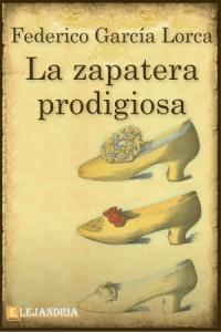 La zapatera prodigiosa de García Lorca, Federico