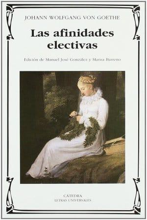 Las afinidades electivas de Goethe Wolfgang , Johann