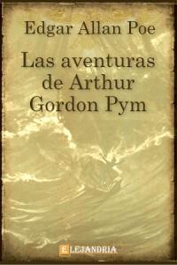 Las aventuras de Arthur Gordon Pym de Allan Poe, Edgar