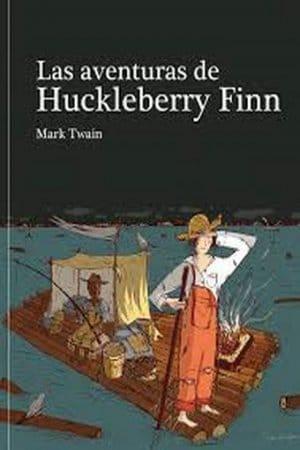 Las aventuras de Huckleberry Finn de Mark Twain
