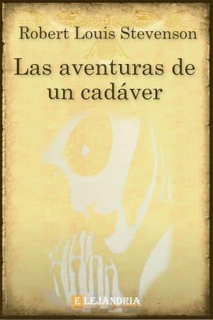 Las aventuras de un cadáver de Robert Louis Stevenson