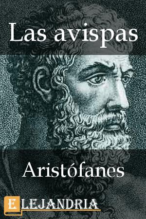 Las avispas de Aristófanes