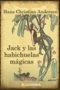 Las habichuelas mágicas de Hans Christian Andersen