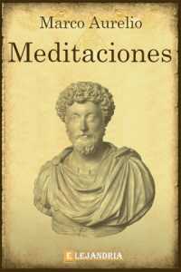 Las meditaciones de Marco Aurelio de Marco Aurelio