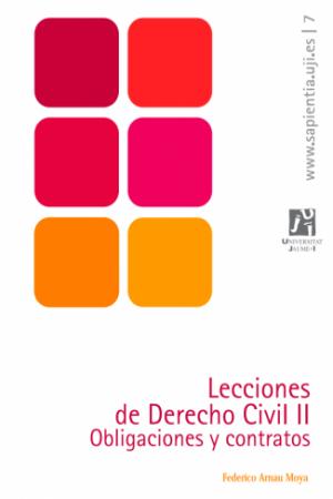 Descargar Lecciones de Derecho Civil II: Obligaciones y contratos de Arnau Moya, Federico