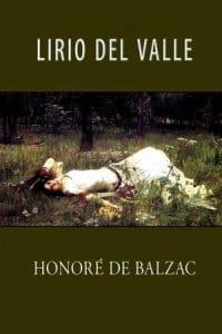 Lirio del valle de Balzac, Honoré De