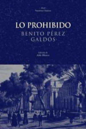 Descargar Lo prohibido de Benito Pérez Galdós
