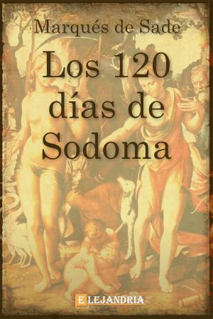 Descargar Los 120 días de Sodoma de Marqués de Sade