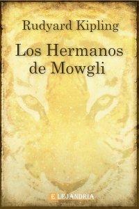Los Hermanos de Mowgli de Rudyard Kipling