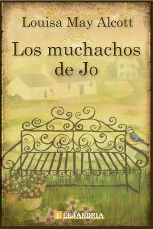 Los Muchachos de Jo de Alcott, Louisa May