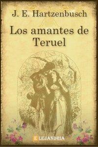 Los amantes de Teruel de Juan Eugenio Hartzenbusch
