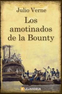 Los amotinados de la Bounty de Verne, Julio