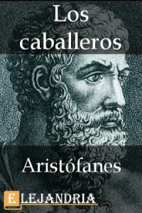 Los caballeros de Aristófanes