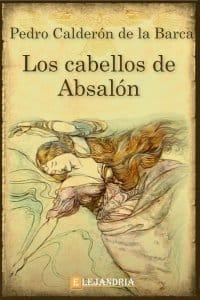 Los cabellos de Absalón de Calderón de la Barca, Pedro