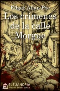 Los crimenes de la calle Morgue de Allan Poe, Edgar