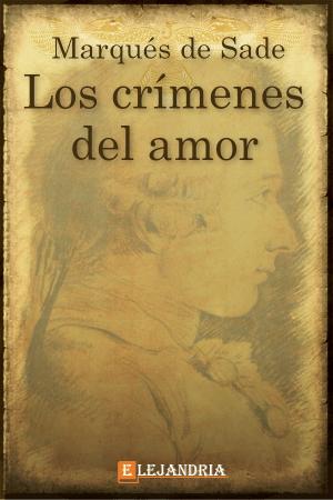 Los crímenes del amor de Marqués de Sade