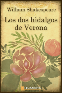 Descargar Los dos hidalgos de Verona de Shakespeare, William