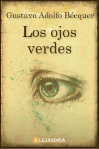 Los ojos verdes de Gustavo Adolfo Bécquer