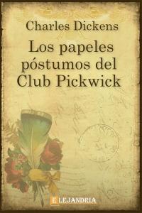 Los papeles póstumos del Club Pickwick de Charles Dickens