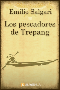 Los pescadores de Trépang de Emilio Salgari