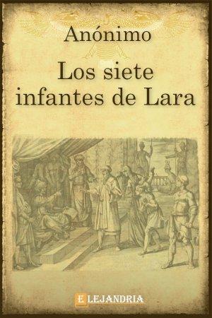 Los siete infantes de Lara de Anónimo