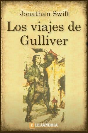 Los viajes de Gulliver de Jonathan Swift
