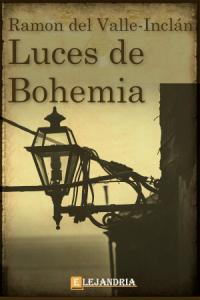 Descargar Luces de Bohemia de Ramón María del Valle-Inclán