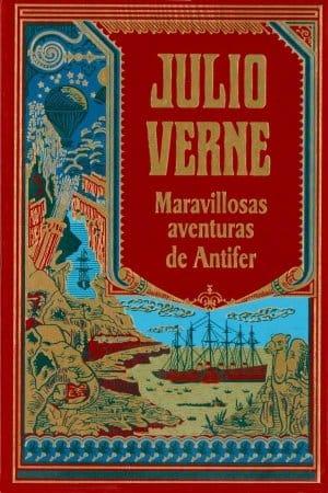 Maravillosas aventuras de Antifer de Verne, Julio