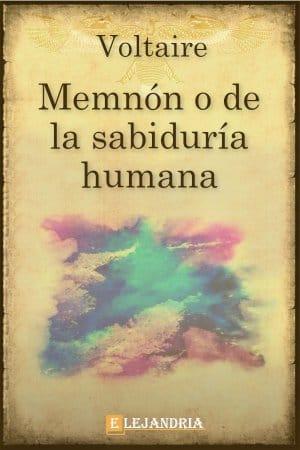 Memnón o la Sabiduría Humana de Voltaire