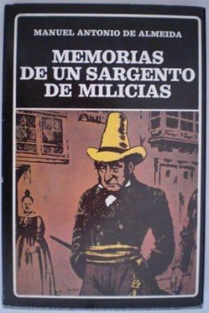 Descargar Memorias  de un sargento de la milicia de Almeida, Manuel Antonio De