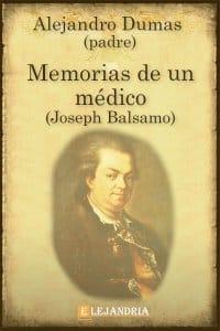 Memorias de un médico- José Bálsamo de Alejandro Dumas (Padre)