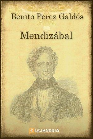 Mendizábal de Benito Pérez Galdós