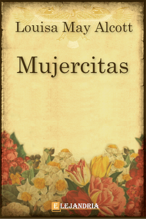 Mujercitas de Alcott, Louisa May