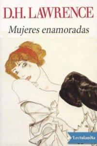Mujeres enamoradas de D. H. Lawrence