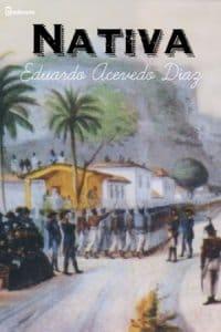 Nativa de Eduardo Acevedo Díaz